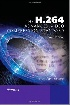 THE H.264 ADVANCED VIDEO COMPRESSION STANDARD 2/E 2010 0470516925 9780470516928