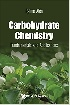 CARBOHYDRATE CHEMISTRY: FUNDAMENTALS & APPLICATIONS 2018 - 9813223642
