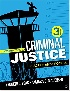 INTRODUCTION TO CRIMINAL JUSTICE: PRACTICE AND PROCESS 3/E 2018 - 1506391842